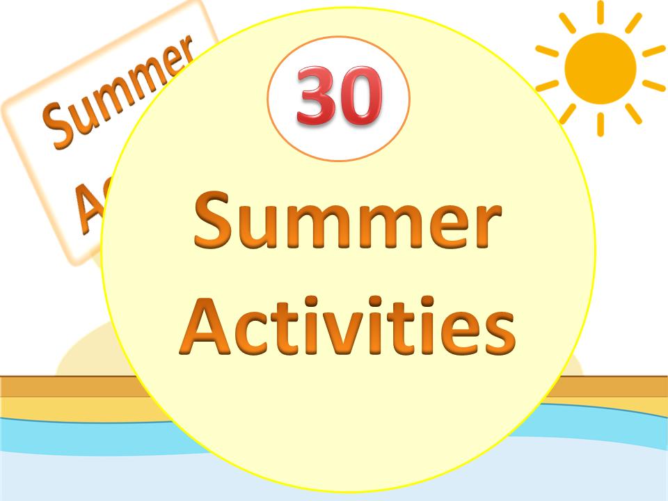 30 Summer Activities