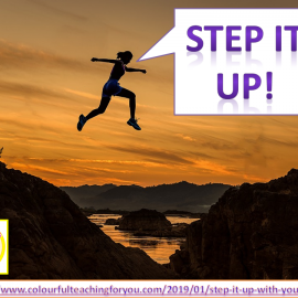 Step It Up With Your Goals!