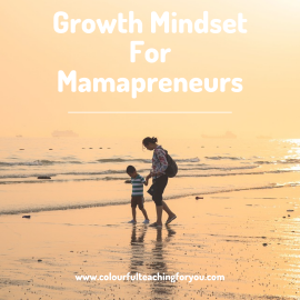 Achieving a Growth Mindset for Mamapreneurs