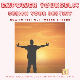 Empower Yourself: Design Your Destiny